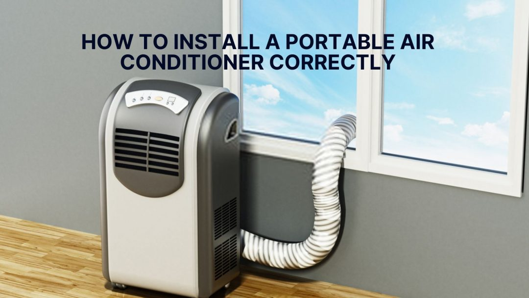 How To Install Portable Air Conditioner Correctly With No